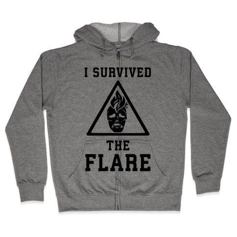 I Survived The Flare Zip Hoodie