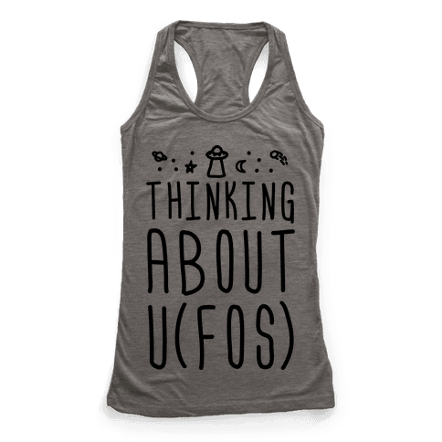 Thinking About UFOs Racerback Tank Top
