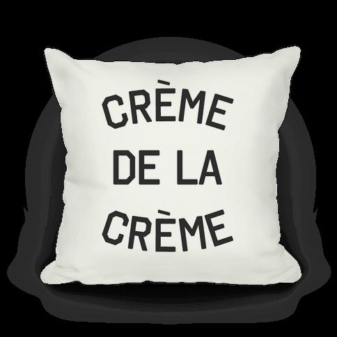 Creme De La Creme Pillow
