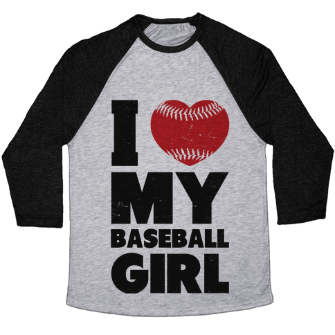 I Love My Baseball Girl Baseball Tee