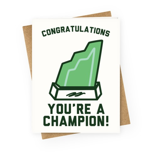 Congratulations You're A Champion Greeting Card