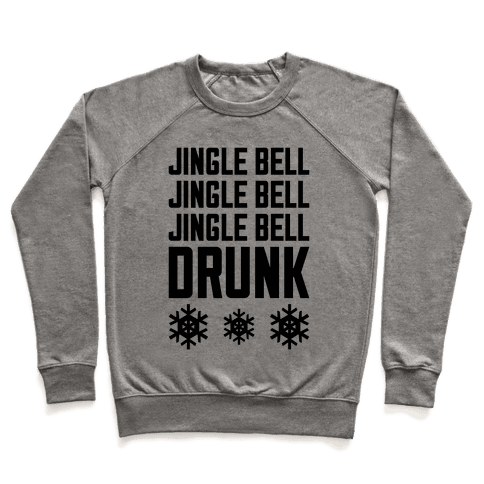 Jingle Bell Drunk Pullover