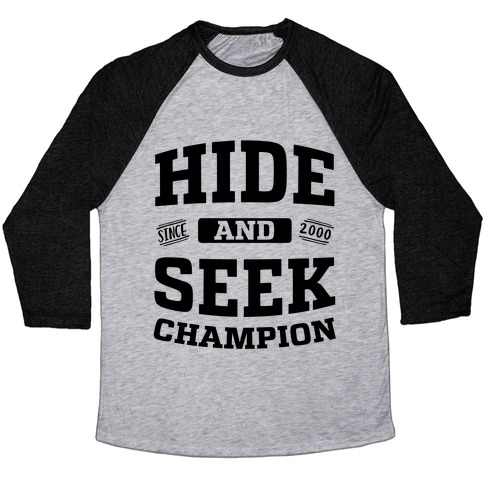 Hide And Seek Champion Baseball Tee