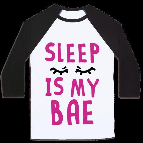 Sleep is Bae
