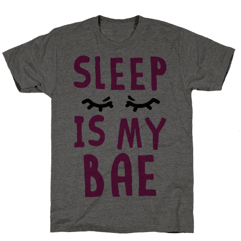 Sleep is Bae Mens T-Shirt