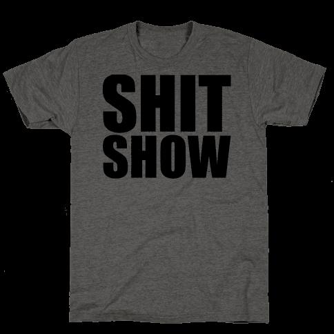 Shit Show