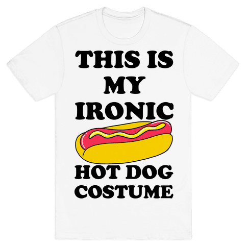 This is My Ironic Hot Dog Costume