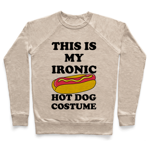 This is My Ironic Hot Dog Costume Pullover