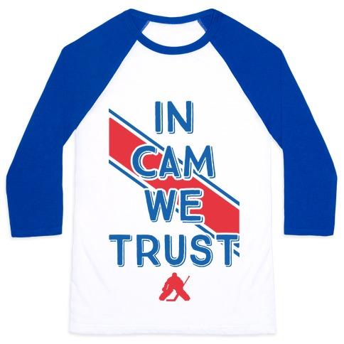 In Cam We Trust Baseball Tee