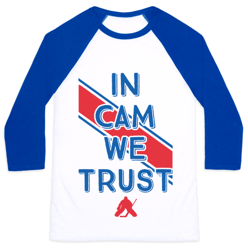 In Cam We Trust Baseball Tee