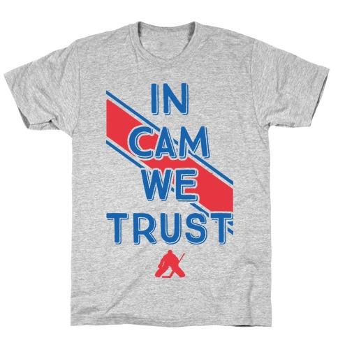 In Cam We Trust T-Shirt