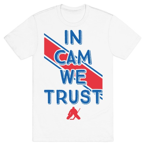 In Cam We Trust T-Shirt