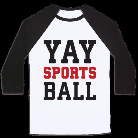 Yay Sports Ball Baseball Tee