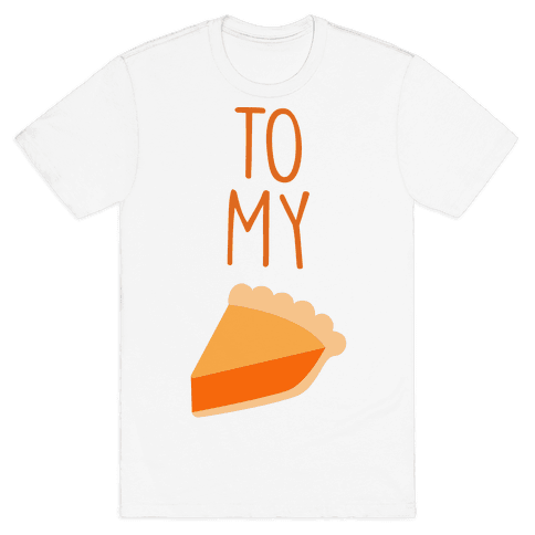 Pumpkin Pie (Whipped Cream & Pumpkin Pie Couples Shirt) Mens T-Shirt
