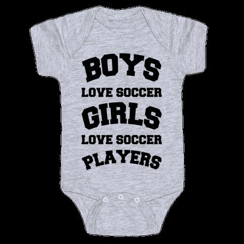 Boys and Girls Love Soccer Baby Onesy