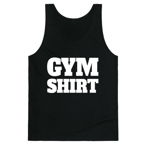 Gym Shirt Tank Top