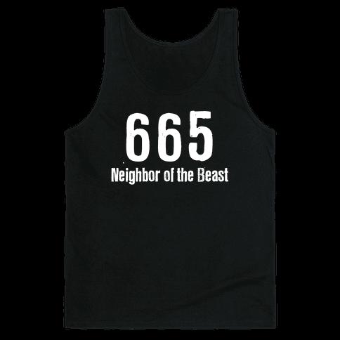 665, The Neighbor of the Beast Tank Top