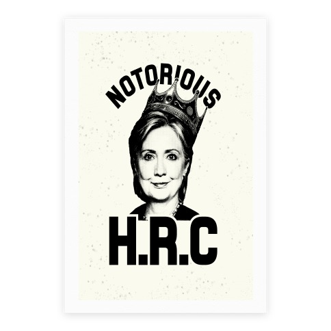 Notorious HRC Poster
