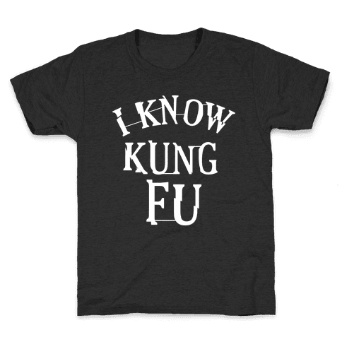 I Know Kung Fu Kids T-Shirt