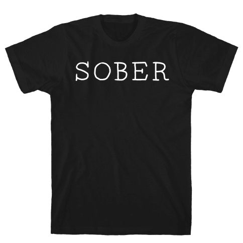 SOBER Mens T-Shirt