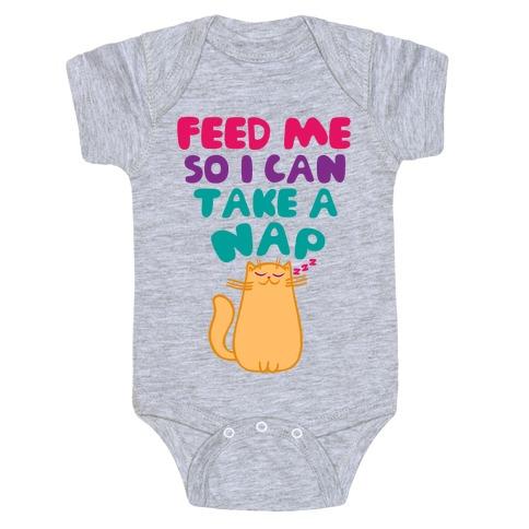 Feed Me So I Can Take A Nap Baby Onesy