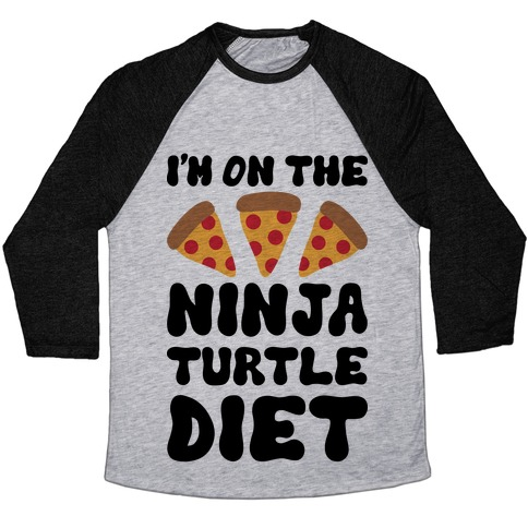 I'm On The Ninja Turtle Diet Baseball Tee