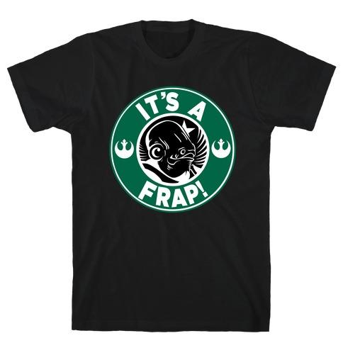 It's A Frap!  Mens T-Shirt