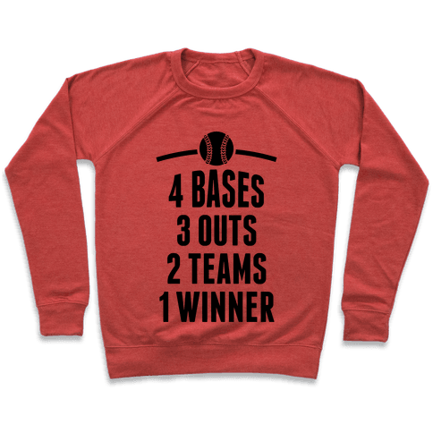 4 Bases, 3 Outs, 2 Teams, 1 Winner (Softball) Pullover