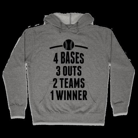 4 Bases, 3 Outs, 2 Teams, 1 Winner (Softball) Hooded Sweatshirt