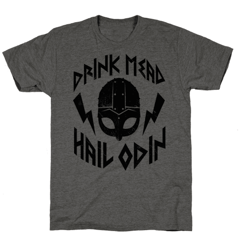 Drink Mead Hail Odin