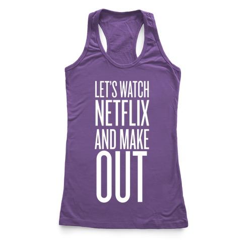 Let's Watch Netflix Racerback Tank Top