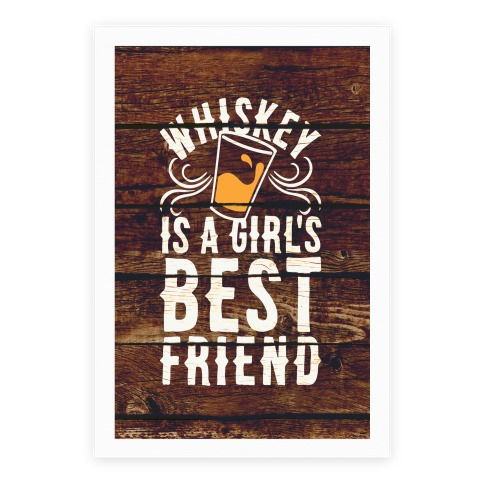 Whiskey Is A Girl's Best Friend Poster