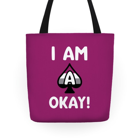 I Am A-Okay! Tote