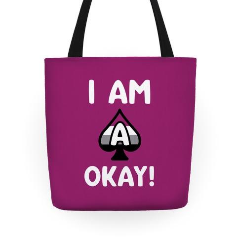 I Am A-Okay! Tote