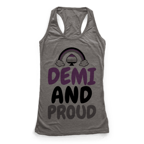 Demi And Proud Racerback Tank Top