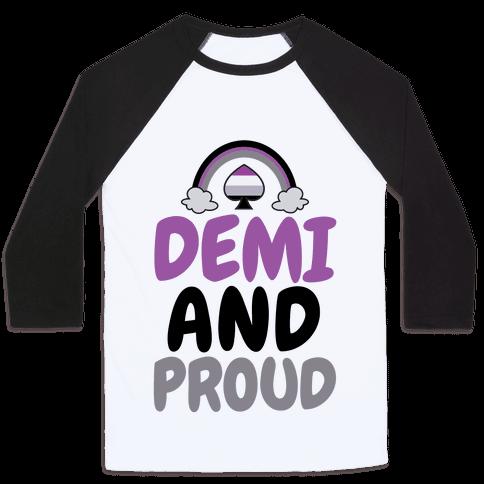 Demi And Proud Baseball Tee