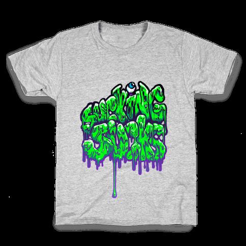 Sucking Sucks Kids T-Shirt