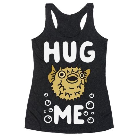 Hug Me Puffer Fish Racerback Tank Top