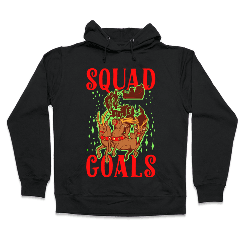 Squad Goals Hooded Sweatshirt