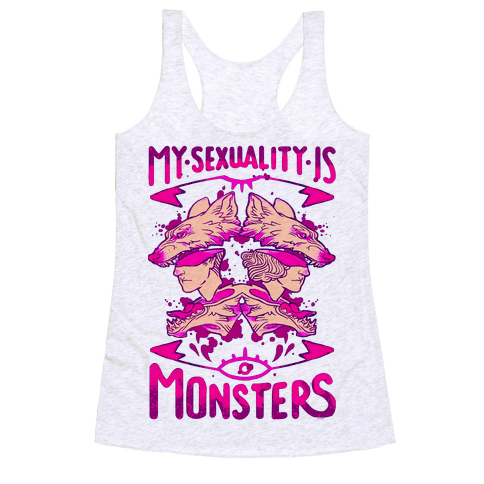My Sexuality Is Monsters Racerback Tank Top