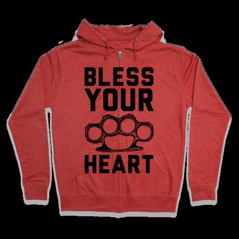 Bless Your Heart Zip Hoodie