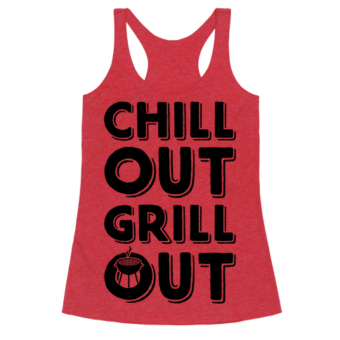 Chill Out Grill Out
