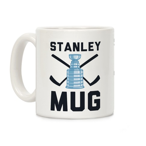 Stanley Mug (Hockey) Coffee Mug