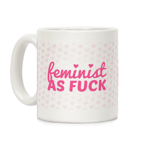 Pink Feminist As F*** Coffee Mug