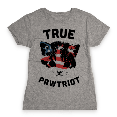 True Pawtriot Womens T-Shirt
