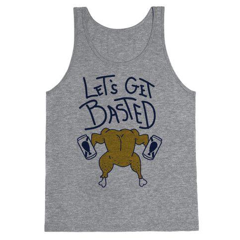 Let's Get Basted Tank Top