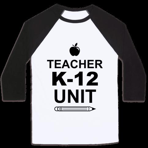 Teacher K-12 Unit Baseball Tee