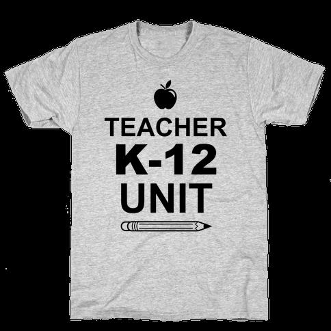 Teacher K-12 Unit Mens T-Shirt
