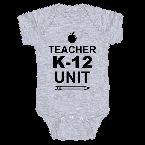 Teacher K-12 Unit Baby Onesy