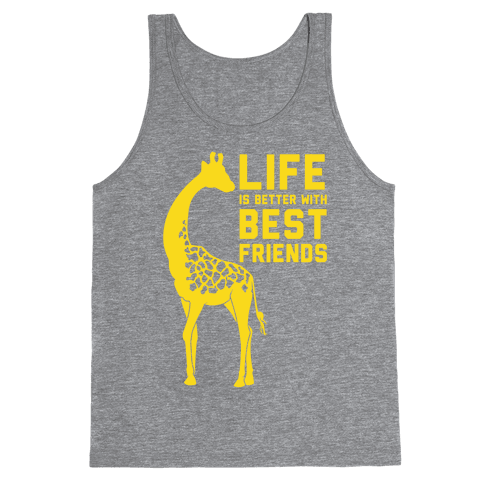 Life Is Better With Best Friends A Tank Top